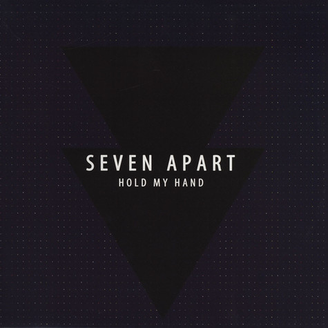 Seven Apart - Hold My Hand