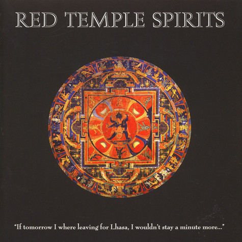 Red Temple Spirits - If Tomorrow I Were Leaving For Lhasa, I Would Stay A Minute More