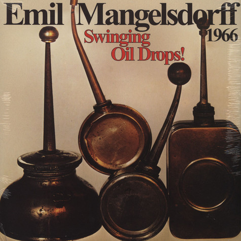 Emil Mangelsdorff - Swinging Oildrops! Remastered Edition