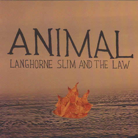 Langhorne Slim & The Law - Animal / Space Girl