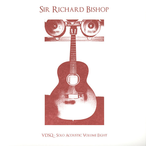 Sir Richard Bishop - Solo Acoustic Volume 8