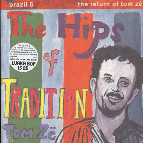 Tom Ze - Brazil Classics 5: The Hips Of Tradition