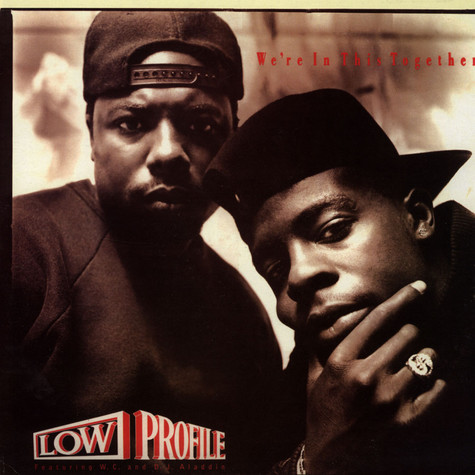 Low Profile - We're In This Together