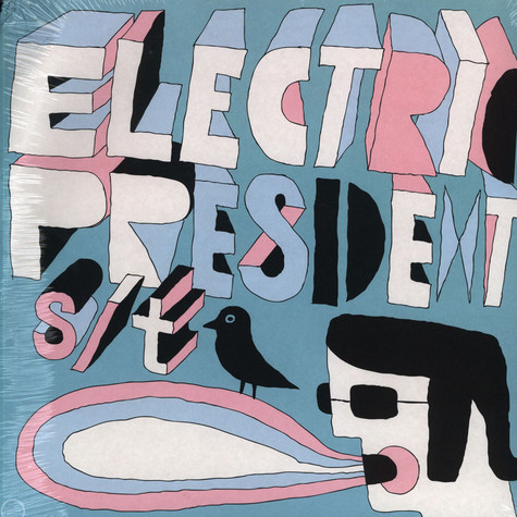 Electric President - s/t