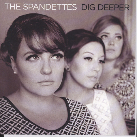 Spandettes, The - Dig Deeper