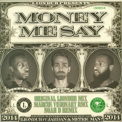 Liondub - Money Me Say feat. Jahdan & Metric Man
