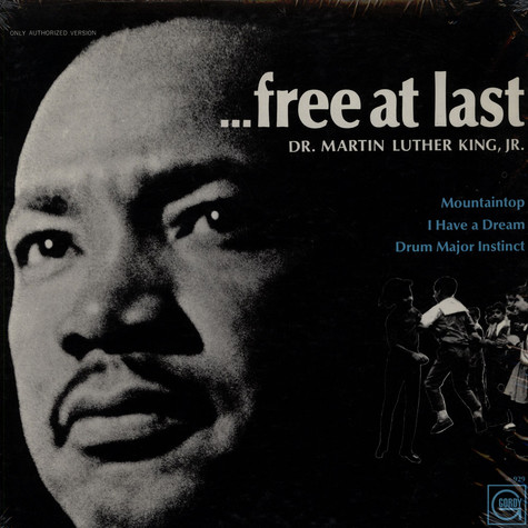 Dr. Martin Luther King, Jr. - ...Free At Last