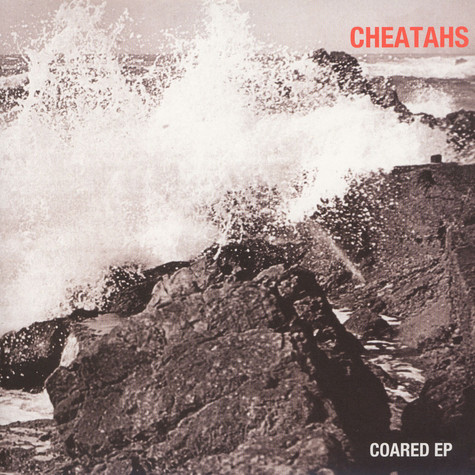 Cheatahs - Coared EP