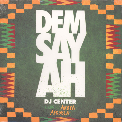 DJ Center - Dem Say Ah