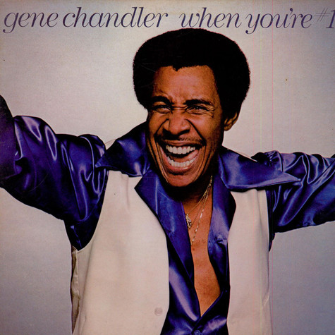 Gene Chandler - When You're # 1