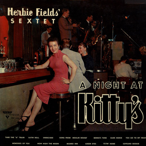 Herbie Field`s Sextet - A Night At Kitty's