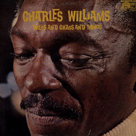 Charles Williams - Trees And Grass And Things