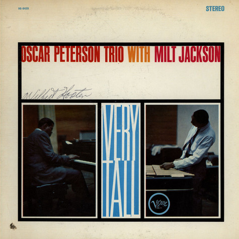 Oscar Peterson Trio, The With Milt Jackson - Very Tall