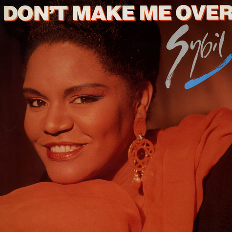 Sybil - Don't Make Me Over