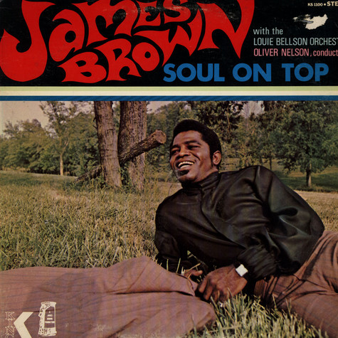 James Brown - Soul On Top  With The Louie Bellson Orchestra, Oliver Nelson