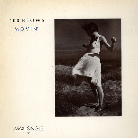 400 Blows - Movin