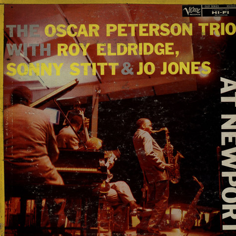 Oscar Peterson Trio, The - At Newport  With Roy Eldridge / Sonny Stitt & Jo Jones