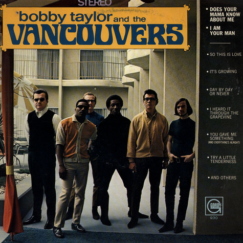 Bobby Taylor & The Vancouvers - Bobby Taylor And The Vancouvers
