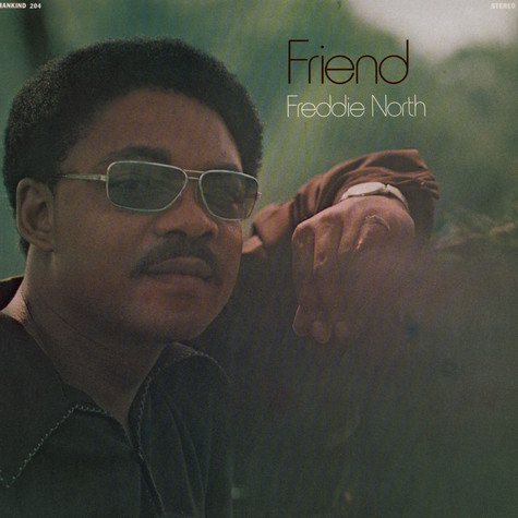 Freddie North - Friend