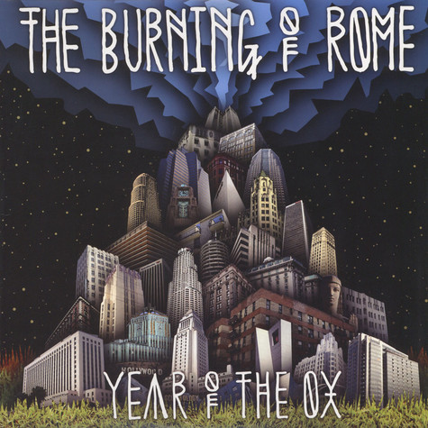Burning Of Rome, The - Year Of The Ox