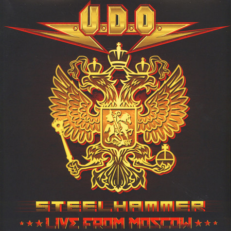 U.D.O. - Steelhammer - Live In Moscow