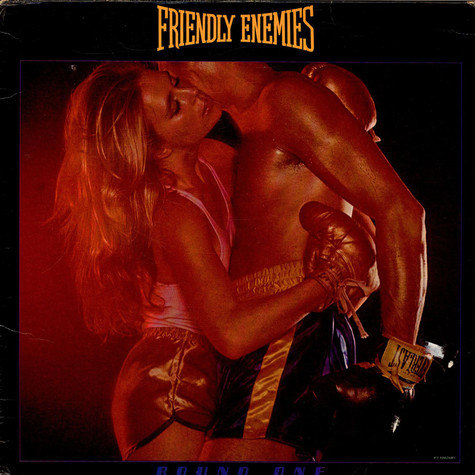 Friendly Enemies - Round One