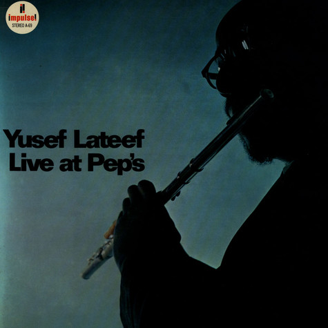 Yusef Lateef - Live At Pep's