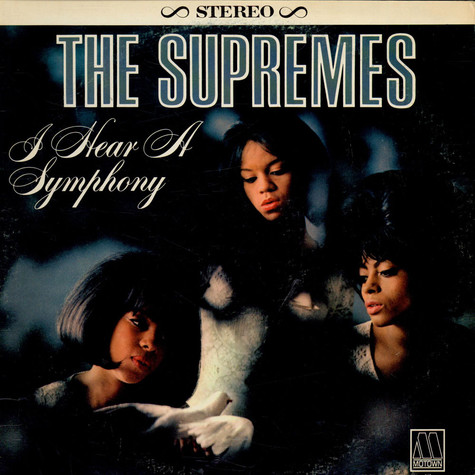 Supremes, The - I Hear A Symphony