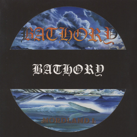 Bathory - Nordland I Picture Disc Edition