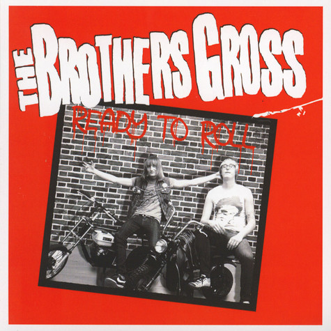 Brothers Gross, The - Ready To Roll