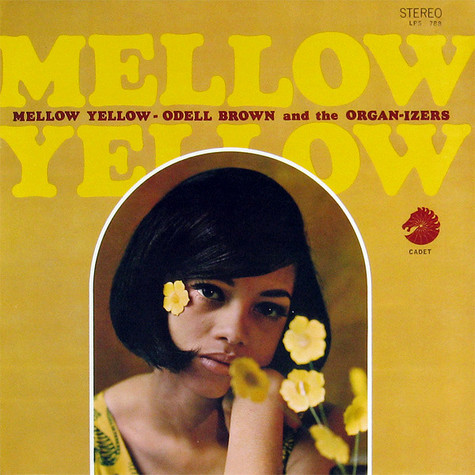 Odell Brown & The Organ-izers - Mellow Yellow
