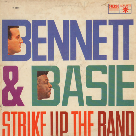 Tony Bennett With Count Basie Orchestra - Bennett & Basie Strike Up The Band