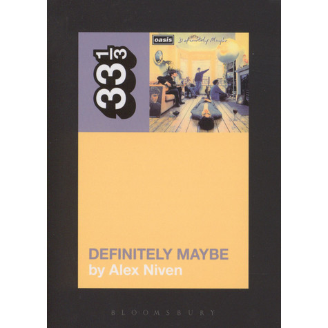 Oasis - Definitely Maybe by Alex Niven