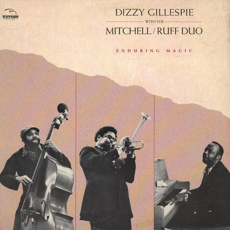 Dizzy Gillespie And Mitchell-Ruff Duo, The - Enduring Magic