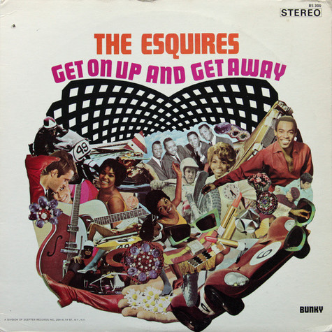 Esquires, The - Get On Up And Get Away
