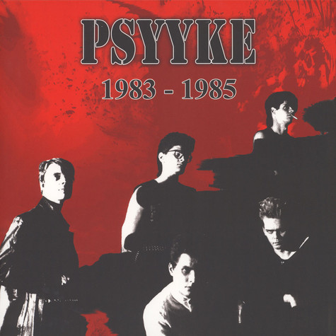 Psyyke - 1983-1985 Red Vinyl Edition