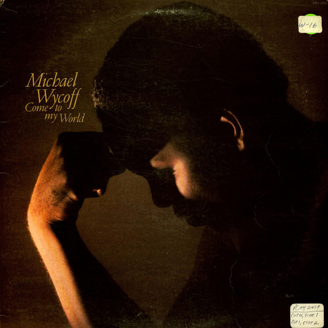 Michael Wycoff - Come To My World