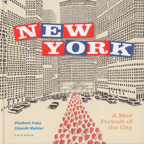 Zdenek Mahler & Vladimir Fuka - New York: A Mod Portrait of the City