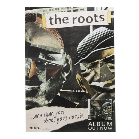 Roots, The - ... And Then You Shoot Your Cousin Poster
