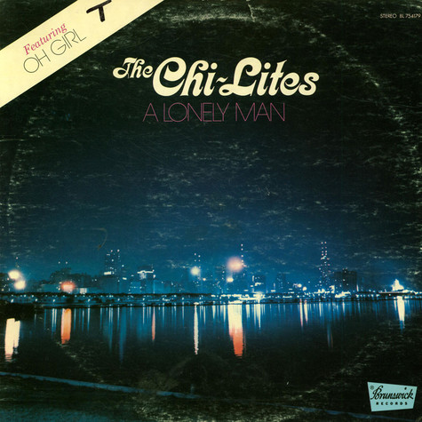 Chi-Lites, The - A Lonely Man