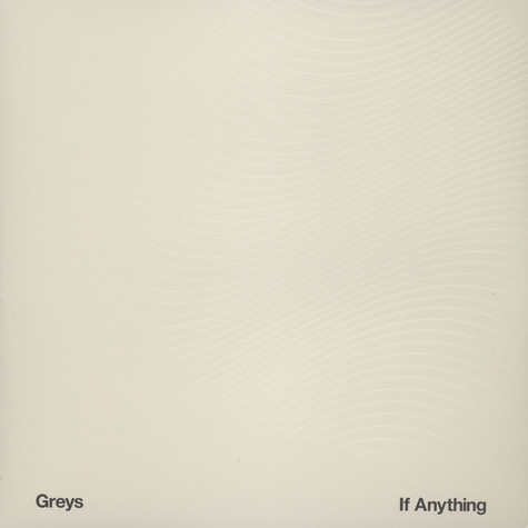 Greys - If Anything Limited Edition
