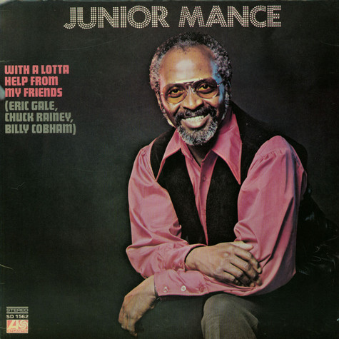Junior Mance - With A Lotta Help From My Friends