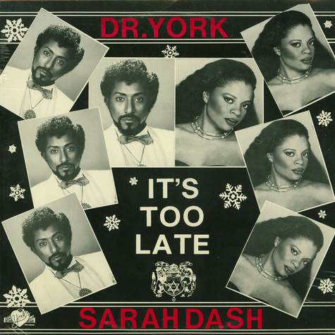 Dr. York And Sarah Dash - It's Too Late