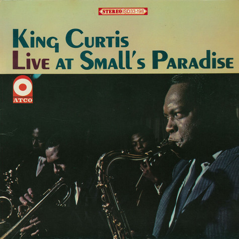 King Curtis - Live At Small's Paradise