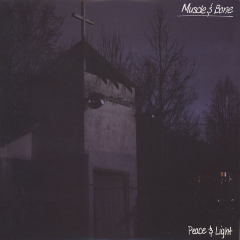Muscle & Bone - Peace & Light