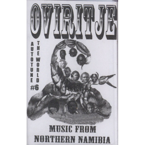 V.A. - Oviritje: Music From Northern Namibia