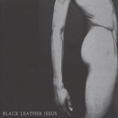 Black Leather Jesus / Blue Sabbath Black Cheer - Black Leather Jesus / Blue Sabbath Black Cheer