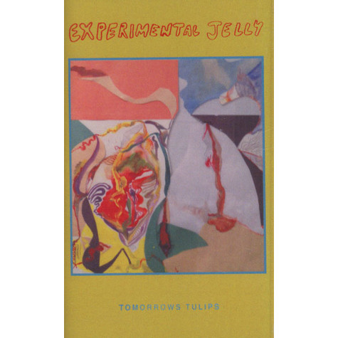Tomorrows Tulips - Eternally Teenage/Experimental Jelly
