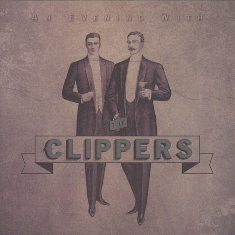 Clippers - An Evening With
