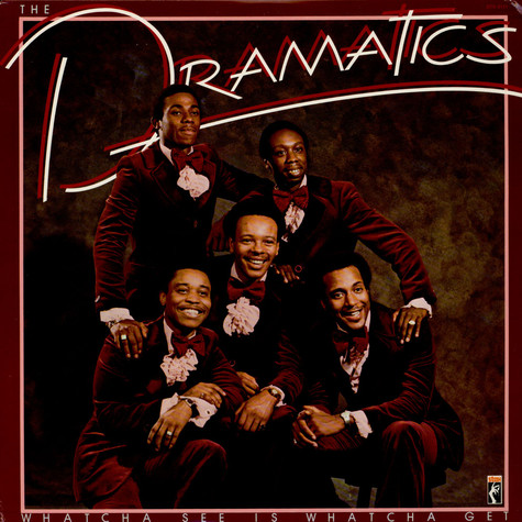 Dramatics, The - Whatcha See Is Whatcha Get
